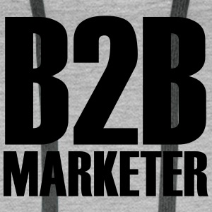 B2B - Marketer - Der Business-Profi im Marketing - Männer Premium Hoodie