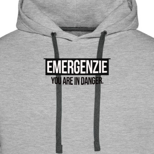 EMERGENZIE - YOU ARE IN DANGER - Männer Premium Hoodie