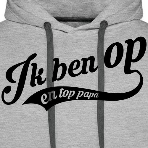 top papa - Sweat-shirt à capuche Premium pour hommes