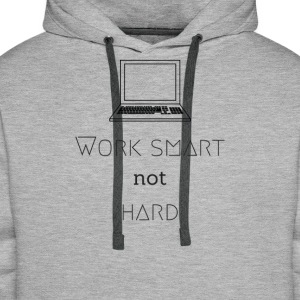 Work smart - not hard - DIGITAL NOMADE LIFESTYLE - Men's Premium Hoodie