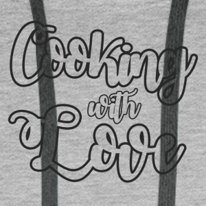 Chef / Chef Cook: Cooking With Love - Men's Premium Hoodie