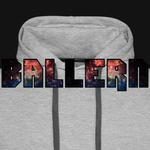 Ballern - Männer Premium Hoodie