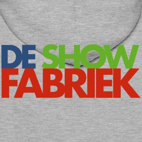De Showfabriek - Mannen Premium hoodie