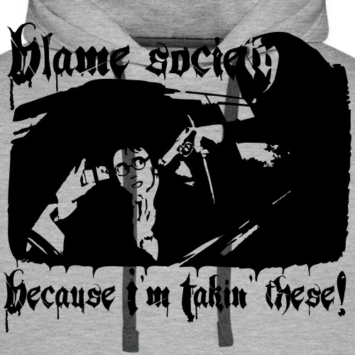 Blame society - Miesten premium-huppari