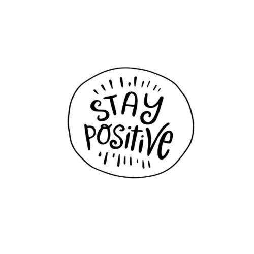 Stay positive - Sudadera con capucha premium para hombre