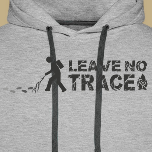 Leave No Trace - Männer Premium Hoodie