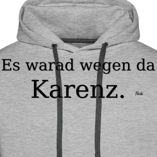Karenz - Männer Premium Hoodie