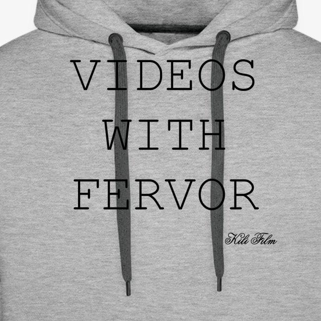 VIDEOS WITH FERVOR