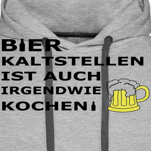 Bier kaltstellen - Männer Premium Hoodie