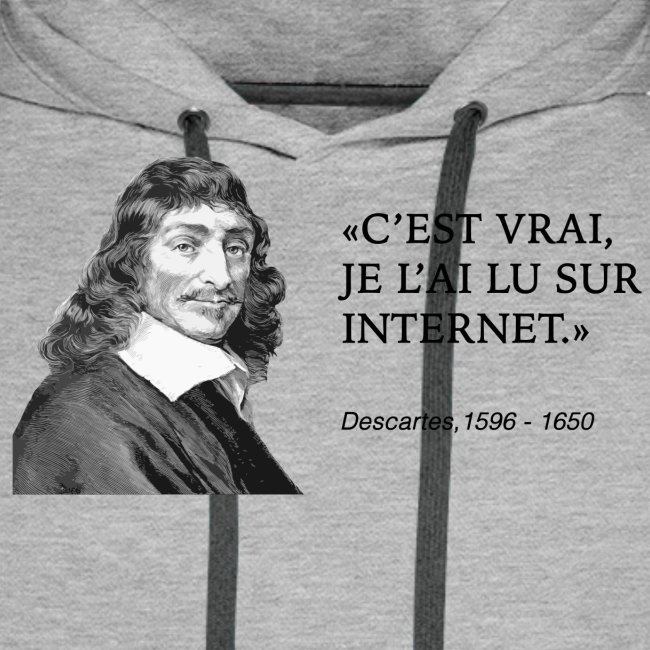 Descartes : je l'ai lu sur internet