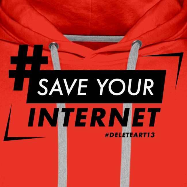 #SAVEYOURINTERNET - AGAINST ARTICLE 13!