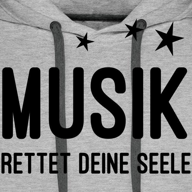 Musik rettet Deine Seele