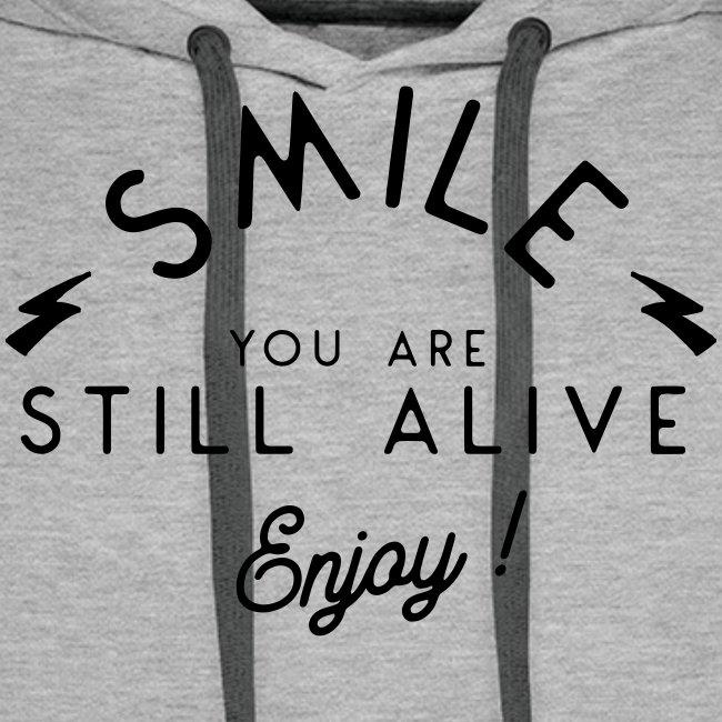 Souriez vous êtes vivant