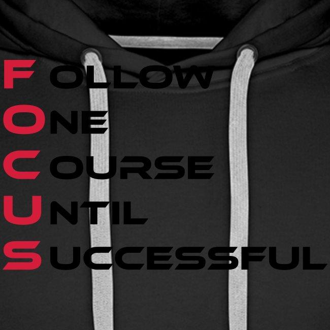 Follow one course until Successful