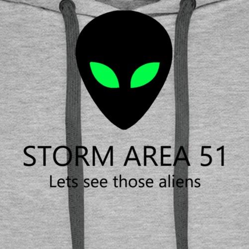Storm area 51, let's see those aliens - Men's Premium Hoodie