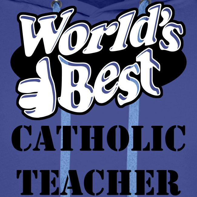 WORLD S BEST CATHOLIC TEACHER