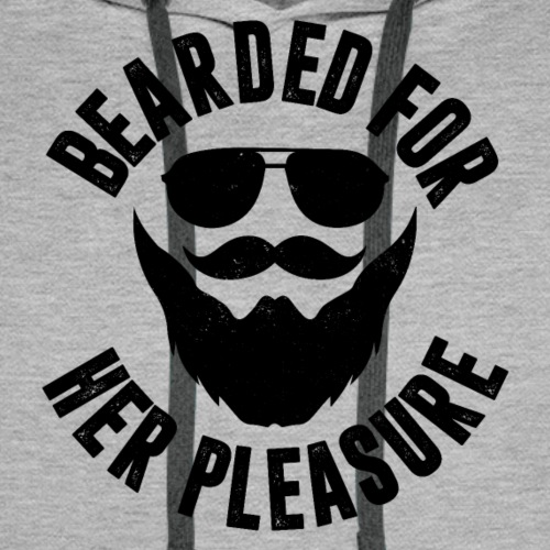 Bearded For Her Pleasure - Men's Premium Hoodie