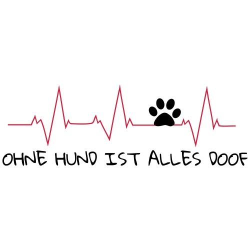 Pulslinie Ohne Hund ist alles doof