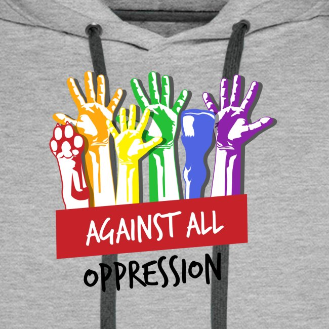 Against All Oppression