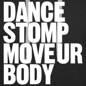 Dance Stomp Move Ur Body - Men's Premium Hoodie