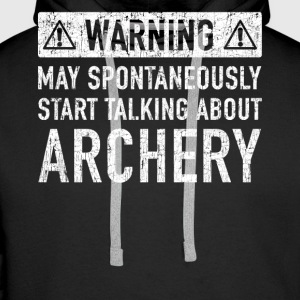 Note: can talk spontaneously about archery - Men's Premium Hoodie