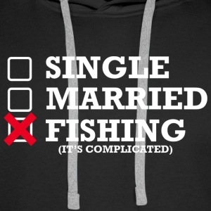 Single, Married, Fishing - Männer Premium Hoodie