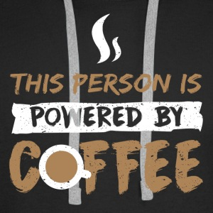 This Person is Powered by Coffee - Männer Premium Hoodie