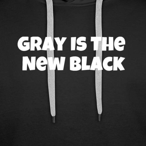 Gray Is The New Black - Premium hettegenser for menn