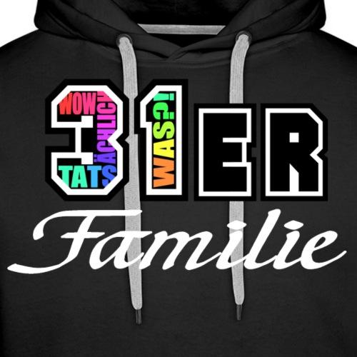31ER Familie - Männer Premium Hoodie