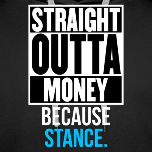 BecauseStance - Men's Premium Hoodie