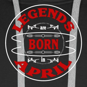 Birthday April legends born gift birth - Men's Premium Hoodie
