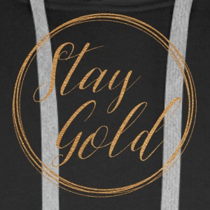 Stay gold - Men's Premium Hoodie