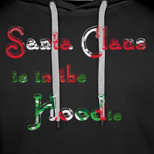 Santa Claus is in the Hood (ie) - Männer Premium Hoodie