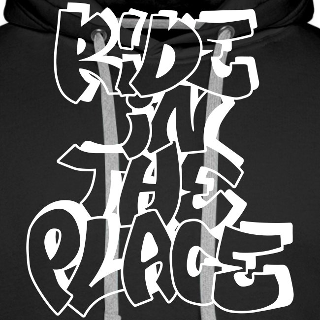 Ride In The Place Graff