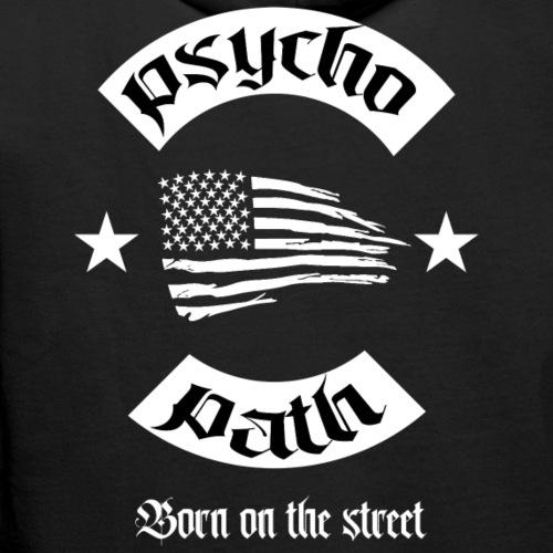 Psychopath - Born on the street - Men's Premium Hoodie