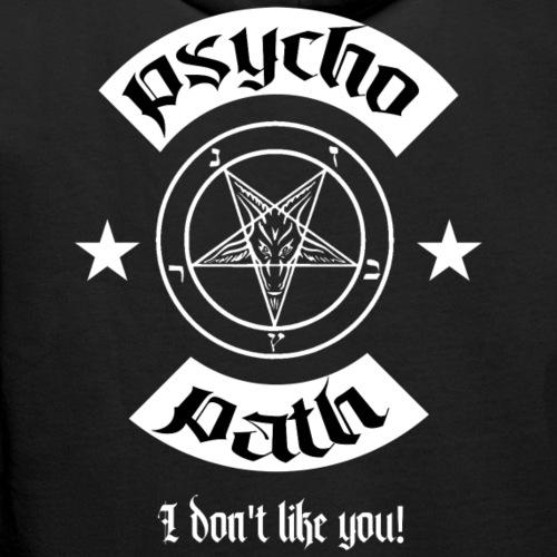 Psychopath - I Don't Like You! - Men's Premium Hoodie