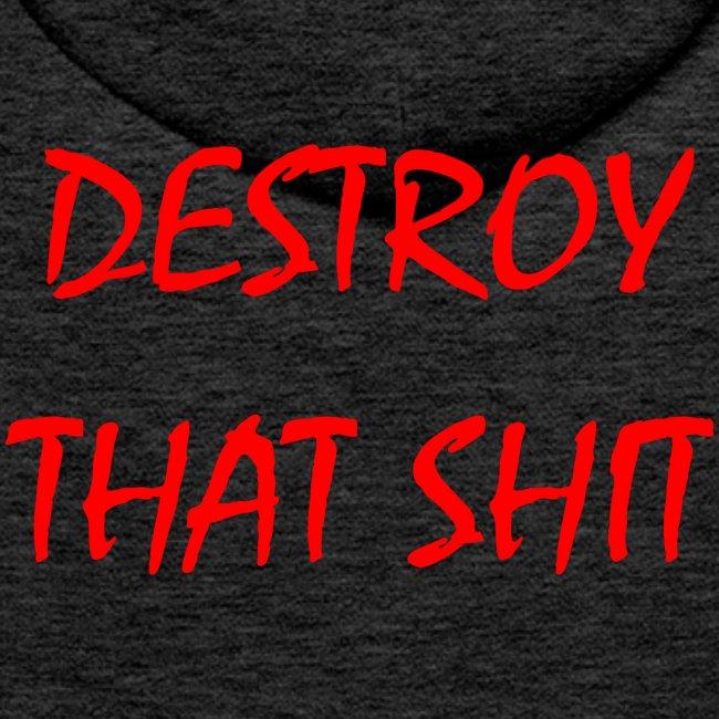 DestroyThatSh ** _ red