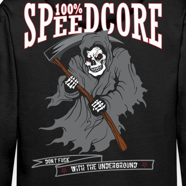 100% Speedcore - Don't Fck With The Underground