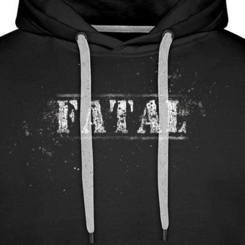 Fatal Schrift - Männer Premium Hoodie