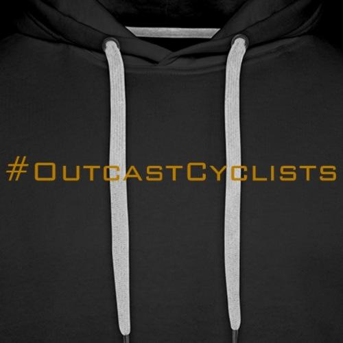 #OutcastCyclists - bronze - Men's Premium Hoodie