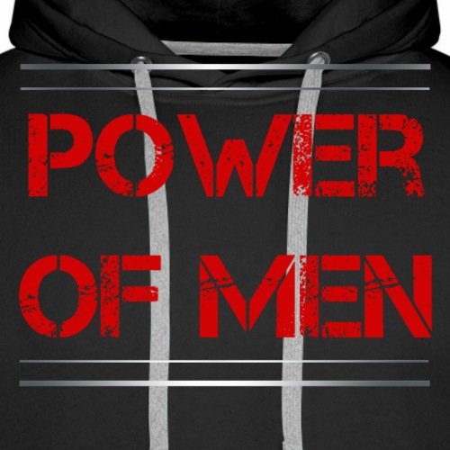 Sport - Power of Men - Männer Premium Hoodie