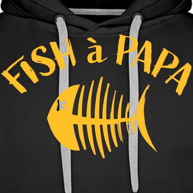 Le Fish à papa