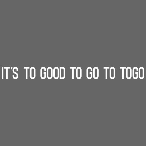 It s To Good To Go To Togo - Sweat-shirt à capuche Premium pour hommes