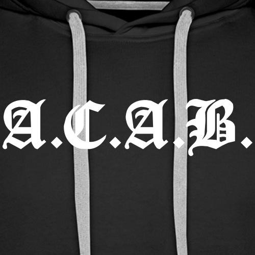 A.C.A.B. - Miesten premium-huppari