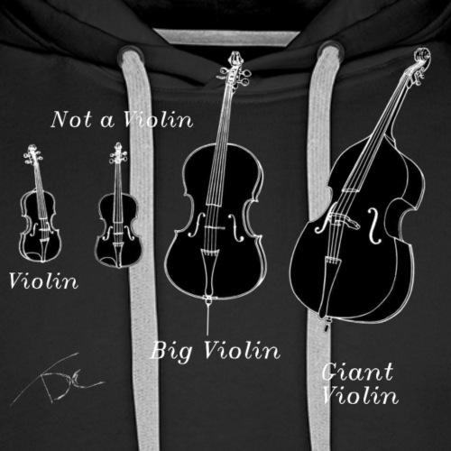 Not a violin - Mannen Premium hoodie