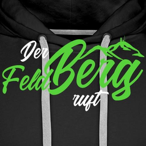 Slogan der FeldBerg ruft Dunkelgrün - Männer Premium Hoodie