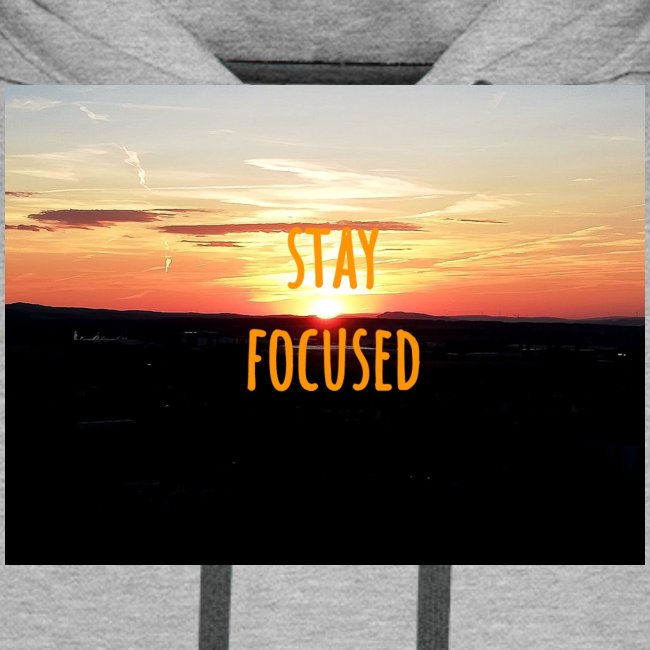 stay focused sunset