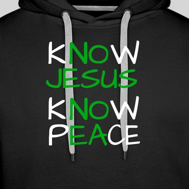 know Jesus know Peace - kenne Jesus kenne Frieden
