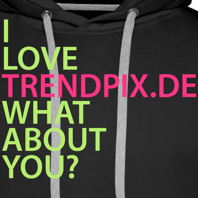 I LOVE TRENDPIX DE WHAT ABOUT YOU