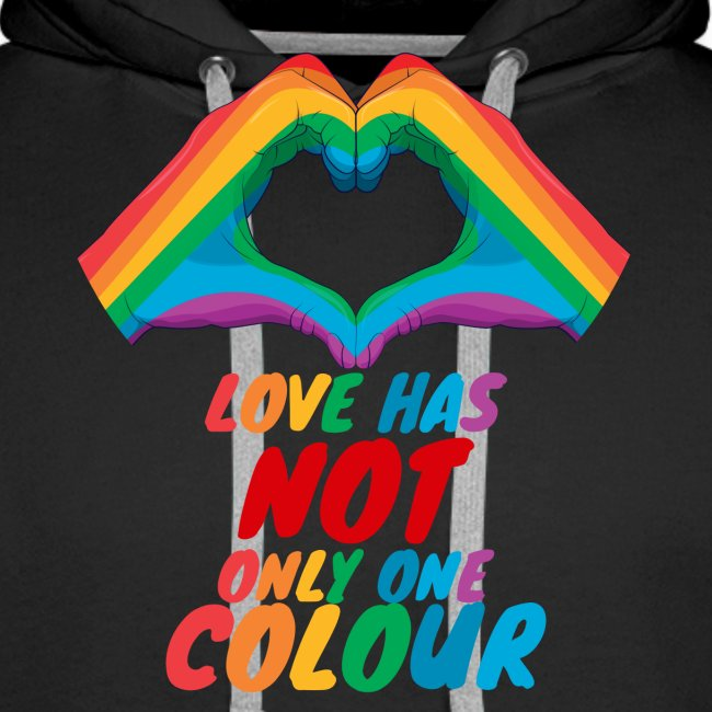 Love Has NOT Only One Color - LGBT Pride Life